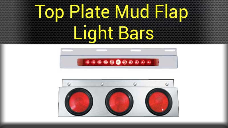Mud flap rear light bars big rig chrome shop semi truck chrome top plate mud flap light bars mozeypictures Image collections